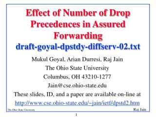 Effect of Number of Drop Precedences in Assured Forwarding draft-goyal-dpstdy-diffserv-02.txt