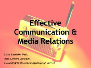Effective Communication  Media Relations