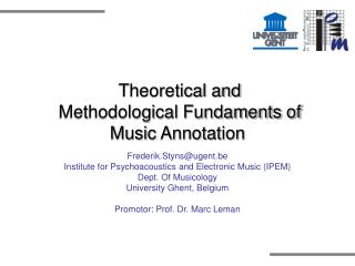 Theoretical and  Methodological Fundaments of Music Annotation