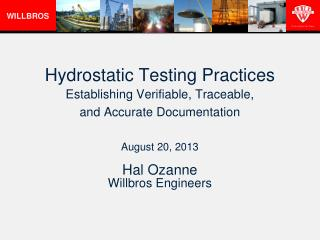 Hydrostatic Testing Practices Establishing Verifiable, Traceable,  and Accurate Documentation
