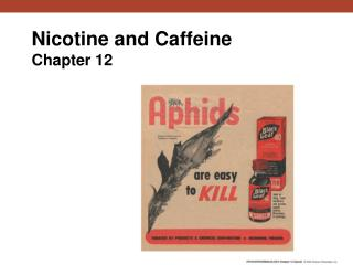 Nicotine and Caffeine Chapter 12