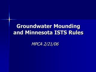 Groundwater Mounding and Minnesota ISTS Rules