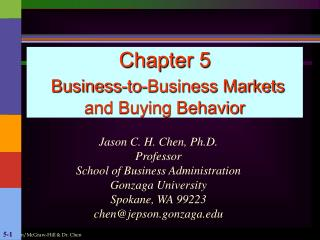 Chapter 5 Business-to-Business Markets and Buying Behavior