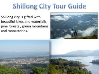 Shillong City Tour Guide - Shillong Tourism, Tourist Places