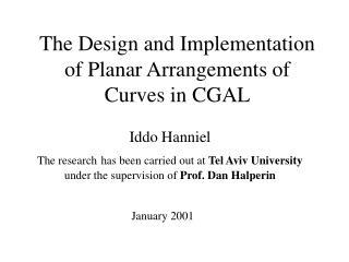 The Design and Implementation of Planar Arrangements of Curves in CGAL