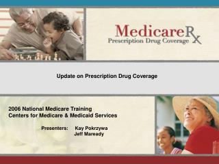 2006 National Medicare Training Centers for Medicare & Medicaid Services