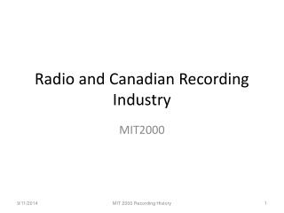 Radio and Canadian Recording Industry