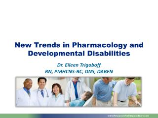 New Trends in Pharmacology and Developmental Disabilities