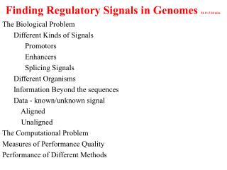 Finding Regulatory Signals in Genomes  24.11.5 60 min.