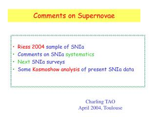 Comments on Supernovae