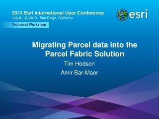 Migrating Parcel data into the Parcel Fabric Solution