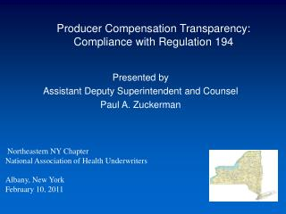 Producer Compensation Transparency: Compliance with Regulation 194
