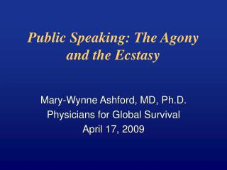 Public Speaking: The Agony and the Ecstasy