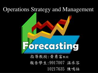 Operations Strategy and Management
