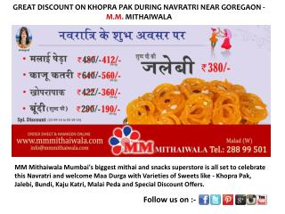 DISCOUNT ON KHOPRA PAK DURING NAVRATRI - MM Mithaiwala