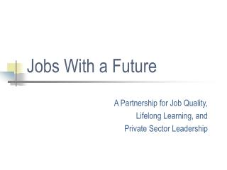 Jobs With a Future
