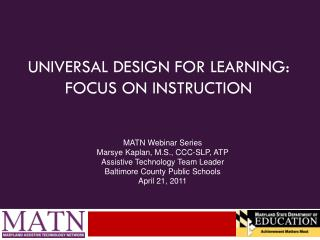 Universal Design for Learning: Focus on Instruction