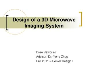 Design of a 3D Microwave Imaging System