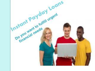 Unique Cash For Your Urgent Financial Needs