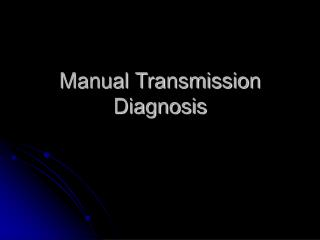 Manual Transmission Diagnosis