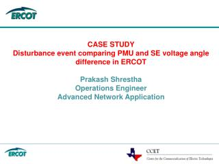 CASE STUDY Disturbance event comparing PMU and SE voltage angle difference in ERCOT
