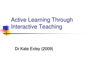 Active Learning Through Interactive Teaching