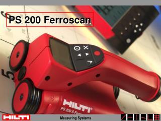 PS 200 Ferroscan