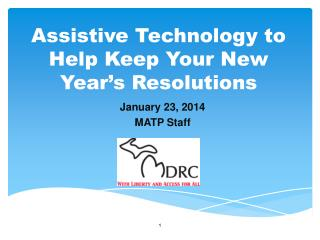 Assistive Technology to Help Keep Your New Year's Resolutions