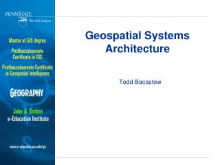 Geospatial Systems Architecture