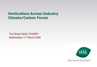 Horticulture Across-Industry  Climate/Carbon Forum