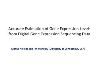 Accurate Estimation of Gene Expression Levels from Digital Gene Expression Sequencing Data