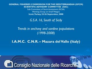 GENERAL FISHERIES COMMISSION FOR THE MEDITERRANEAN (GFCM) SCIENTIFIC ADVISORY COMMITTEE  (SAC)