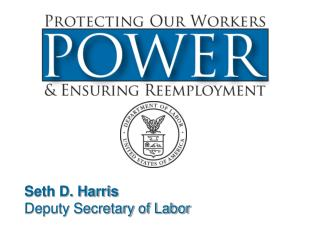 Seth D. Harris Deputy Secretary of Labor
