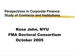 Perspectives in Corporate Finance: Study of Contracts and Institutions