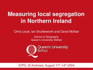 Measuring local segregation in Northern Ireland