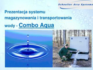 Prezentacja systemu magazynowania i transportowania wody -  Combo Aqua