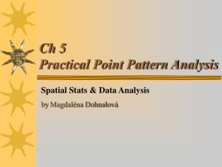 Ch 5 Practical Point Pattern Analysis