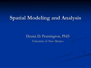 Spatial Modeling and Analysis