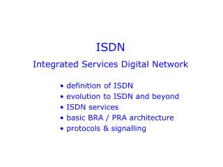 ISDN Integrated Services Digital Network