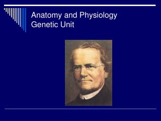 Anatomy and Physiology Genetic Unit