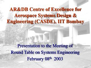AR&DB Centre of Excellence for Aerospace Systems Design & Engineering (CASDE), IIT Bombay