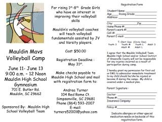 Mauldin Mavs Volleyball Camp June 11- June 13 9:00 a.m. – 12 Noon Mauldin High School Gymnasium