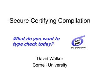 Secure Certifying Compilation