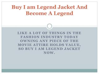 Buy I am Legend Jacket And Become A Legend
