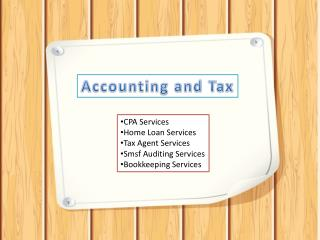 Accounting and Tax - Smsf, Home Loan Services