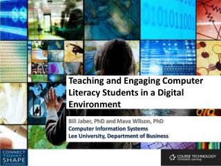 Teaching and Engaging Computer  Literacy  Students in a Digital Environment