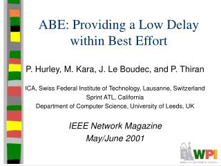 ABE: Providing a Low Delay within Best Effort