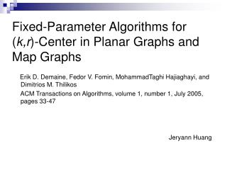 Fixed-Parameter Algorithms for ( k,r )-Center in Planar Graphs and Map Graphs