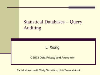 Statistical Databases – Query Auditing