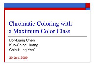 Chromatic Coloring with a Maximum Color Class